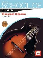 School of Mandolin: Bluegrass Classics Sheet Music