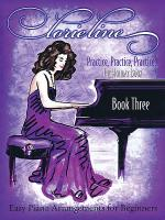 Lorie Line - Practice, Practice, Practice! Book Three: The Holiday Book Sheet Music