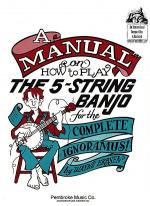 A Manual on How To Play the 5-String Banjo Sheet Music