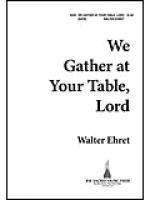 We Gather at Your Table, Lord Sheet Music