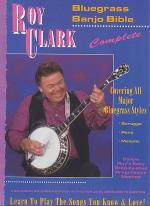 Roy Clark Complete Bluegrass Banjo Bible Sheet Music