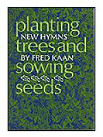 Planting Trees and Sowing Seeds Sheet Music