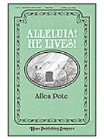 Alleluia! He Lives! Sheet Music