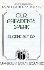 Our Presidents Speak Sheet Music