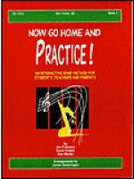 Now Go Home And Practice Book 1 Baritone BC Sheet Music