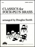 Classics for Four-Plus Brass - Trombone 2/Baritone BC Sheet Music