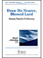 Draw Me Nearer, Blessed Lord Sheet Music