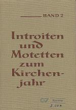 Introiten und Motetten zum Kirchenjahr, Bd. 2 Sheet Music