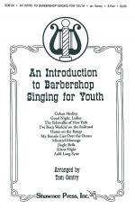 An Introduction to Barbershop Singing for Youth Sheet Music