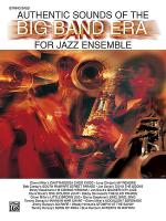 Authentic Sounds of the Big Band Era Sheet Music