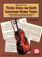 Violin Solos on Early American Hymn Tunes Sheet Music