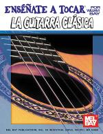 You Can Teach Yourself Classic Guitar in Spanish Sheet Music