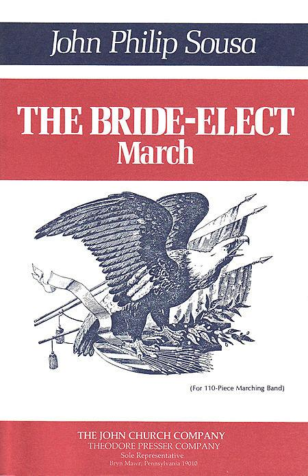 The Bride-Elect March Sheet Music