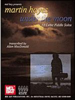 Martin Hayes - Under the Moon CD Sheet Music