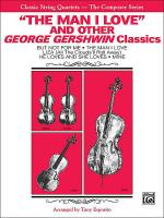 The Man I Love and Other George Gershwin Classics Sheet Music