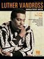 Luther Vandross - Greatest Hits Sheet Music