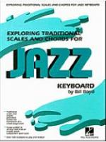 Exploring Traditional Scales and Chords for Jazz Keyboard Sheet Music