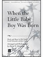 When The Little Baby Boy Was Born Sheet Music