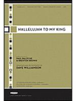 Hallelujah To My King Sheet Music
