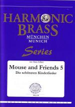 Mouse and Friends 5 - the best known children's songs Sheet Music