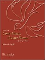 **Not for sale in UK** Partita on Come Down, O Love Divine Sheet Music