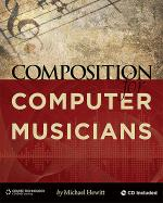 Composition for Computer Musicians Sheet Music
