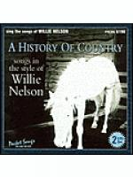 A History of Country: Songs in the style of Willie Nelson (2 Karaoke CDGs) Sheet Music