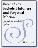 Prelude, Habanera and Perpetual Motion Sheet Music