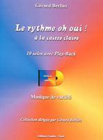 Le rythme oh oui - a la caisse claire - 10 solos avec play-back Sheet Music