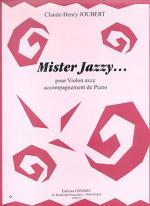 Mister jazzy... Sheet Music