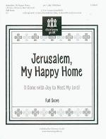 Jerusalem, My Happy Home - Full Score and Reproducible Parts Sheet Music