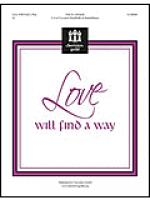 Love Will Find a Way Sheet Music