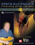Steve Kaufman's Fiddle Tune Favorites, Flatpicking Guitar Jam Tunes Sheet Music