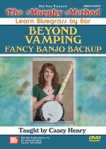 Beyond Vamping: Fancy Banjo Backup DVD Sheet Music