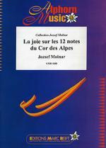 La Joie sur les 12 notes du Cor des Alpe Sheet Music