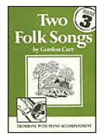 Two Folk Songs for Trombone (Bass Clef) Sheet Music