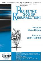 Praise the God of Resurrection! Sheet Music