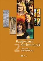 Basiswissen Kirchenmusik (Band 2): Chor- und Ensembleleitung Sheet Music