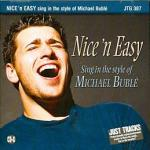 Nice 'n' Easy: Songs in the style of Michael Buble (Karaoke CDG) Sheet Music