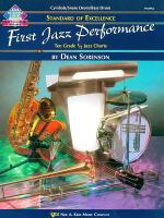 Standard of Excellence First Jazz Performance-Cymbals/Snare Drum/Bass Drum Sheet Music