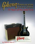 Gibson Amplifiers 1933-2008 Sheet Music