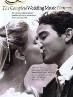 The Complete Wedding Music Planner Sheet Music