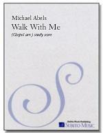 Walk With Me Sheet Music