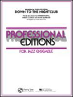 Down To The Nightclub, Alto Sax 1 part Sheet Music