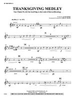 Thanksgiving Medley: 2nd B-flat Trumpet Sheet Music