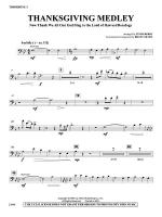 Thanksgiving Medley: 1st Trombone Sheet Music