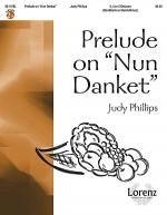 Prelude on Nun Danket Sheet Music