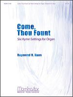 **NOT UK**Come, Thou Fount (Six Hymn Settings for Organ) Sheet Music