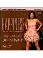 Happiness is a New Dress: Songs in the Style of Alison Krauss Sheet Music