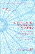 O Lord, With Wondrous Mystery Sheet Music